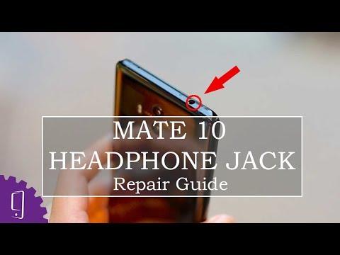 Huawei Mate 10 Headphone Jack Repair Guide