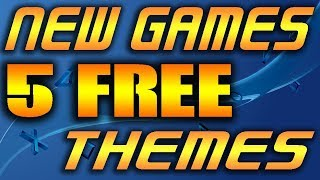 """5 FREE PS4 THEMES & NEW GAMES Released Today """"ANY GOOD?"""""""