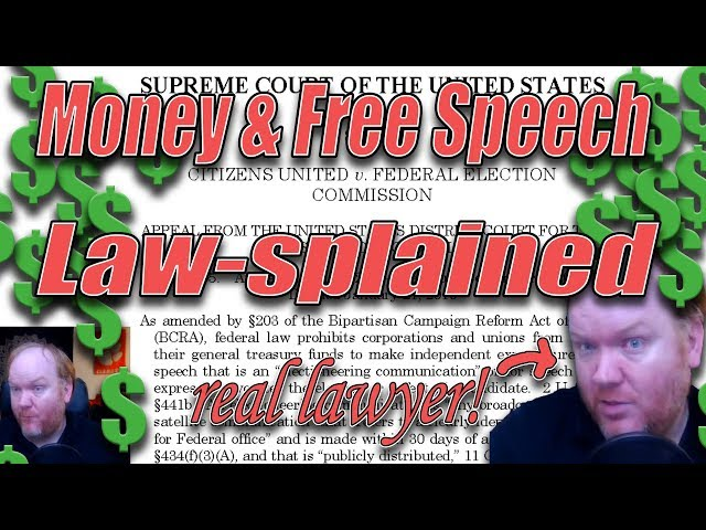 Myths Busted! Money and Free Speech Cases, including Citizen's United