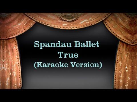 Spandau Ballet True (Karaoke Version) Lyrics