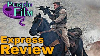 12 Strong Movie Review! Typical War Film...THOR vs Terrorism!