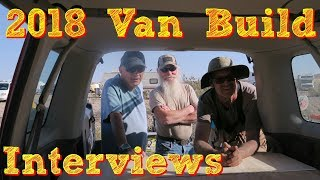 Interviews from the 2018 Van Build Near Parker Arizona
