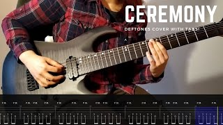 Deftones - Ceremony (guitar cover with tabs)