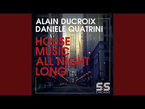 House Music All Night Long (Steve Silk Hurley S & S Funki House Dub)