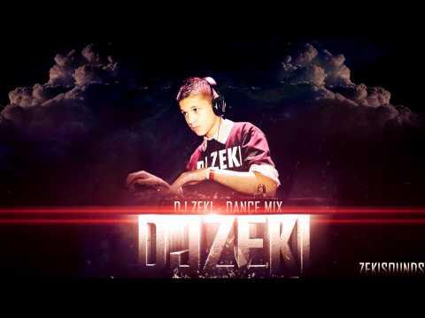 DJ Zeki - Dance Mix (ZekiSounds)