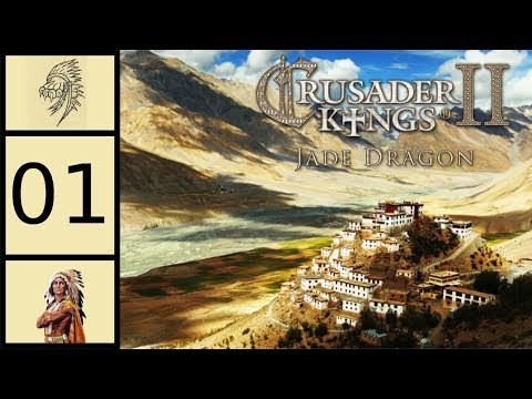 Crusader Kings 2 - Jade Dragon #1 - Buddhist Tibet