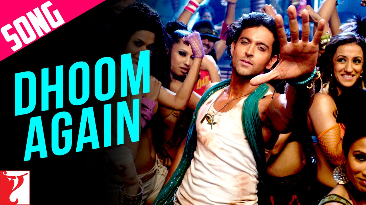 Dhoom Again Song with End Credits | Dhoom:2 | Hrithik ...