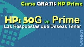 Hp Prime: 00 -  Hp Prime vs Hp 50G