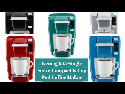 Keurig K15 Single Serve Compact K Cup Pod Coffee Maker Review Youtube