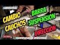 Cambio cauchos auto Barra suspensión y Dirección Renault 9 y 11.