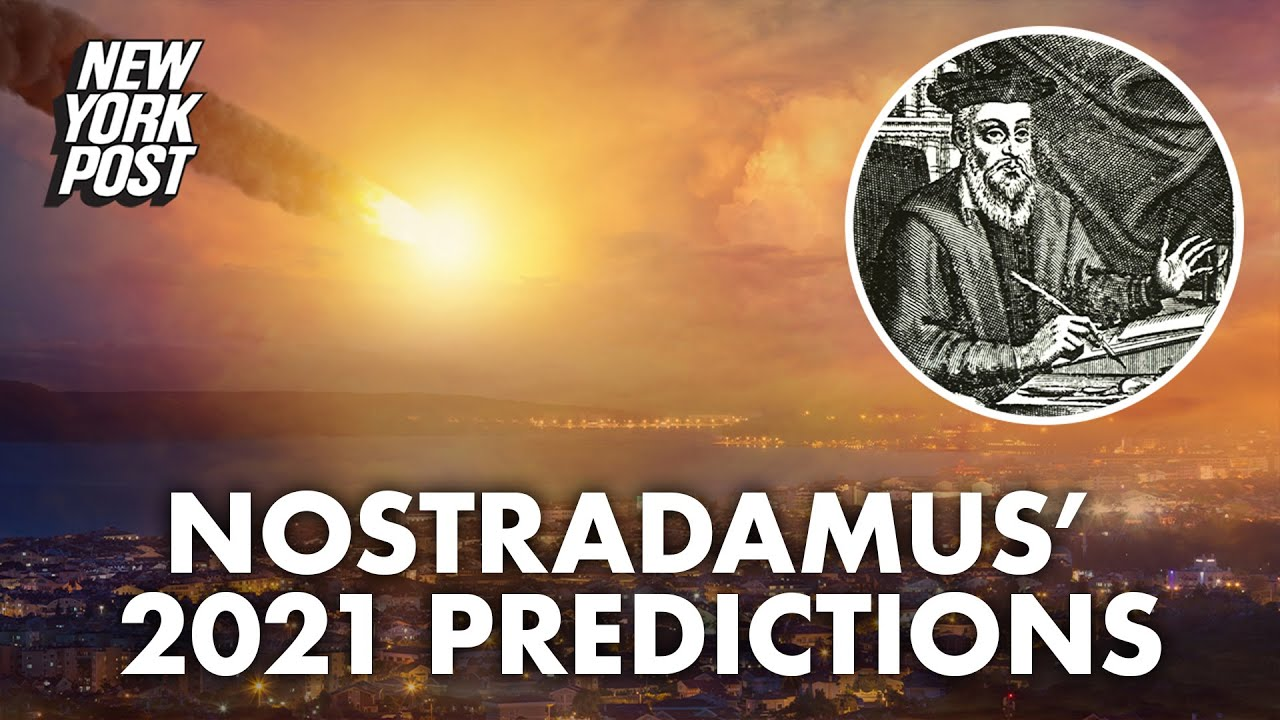 Download Nostradamus' predictions for 2021: Asteroids, zombies and a bad outlook | New York Post