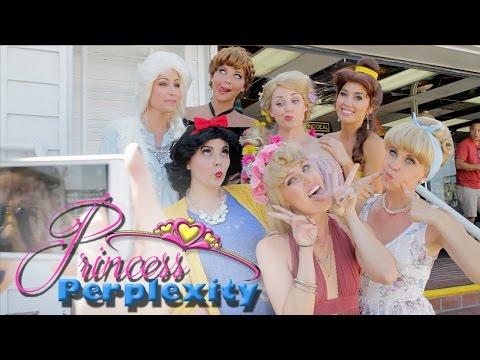 Princess Perplexity - Girls Just Wanna Have Fun!