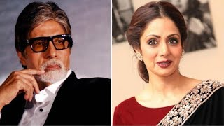 Amitabh Bachchan senses Sridevis demise MINUTES before she passed away