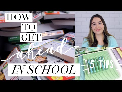 How to get ahead in school | 5 back to school 2018 study tips
