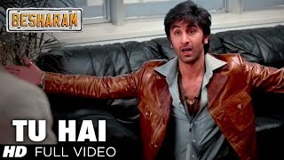 Tu Hai Full Video Song HD | Besharam | Ranbir Kapoor, Pallavi Sharda