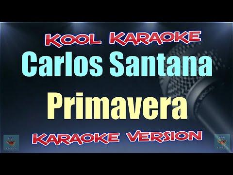 Carlos Santana - Primavera (Karaoke version) VT mp3