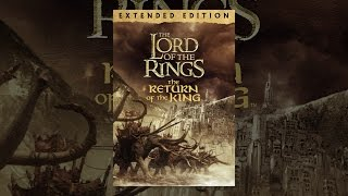 Download The Lord of the Rings: The Return of the King (Extended Version)