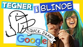 VI TEGNER, MEN VI ER BLINDE | Quick, Draw! #3
