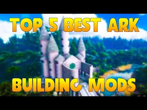 Best Ark Mods 2020 TOP 5 BEST ARK MODS FOR BUILDING IN ARK: SURVIVAL EVOLVED!   YouTube