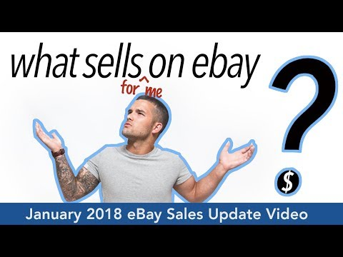 What Sells on eBay?   January 2018 Sales Update Video   Make Money Online