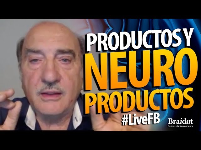 Productos y Neuroproductos - #LiveFB