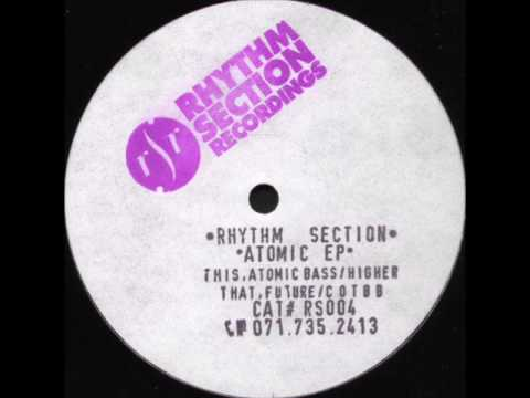 Rhythm Section - Atomic EP - This Side A1 - Atomic Bass