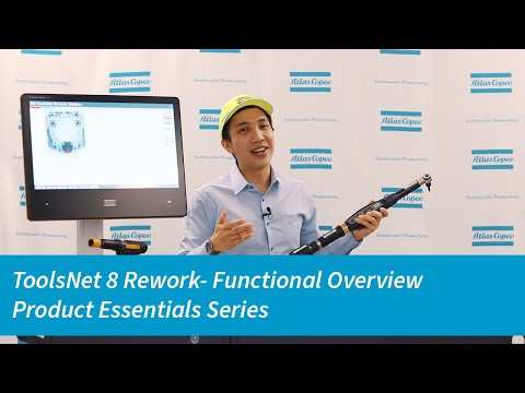 ToolsNet 8 Rework Product Essential Series: Functional Overview | Atlas Copco USA