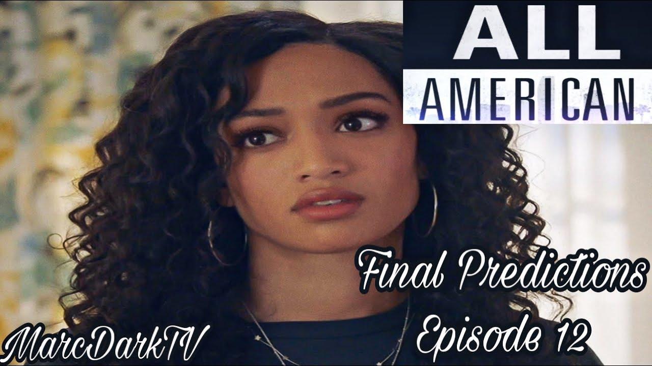 Download ALL AMERICAN SEASON 3 EPISODE 12 FINAL PREDICTIONS!!!