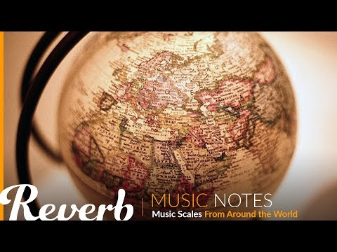 Music Scales From Around the World | Music Notes from Reverb.com | Ep. #9