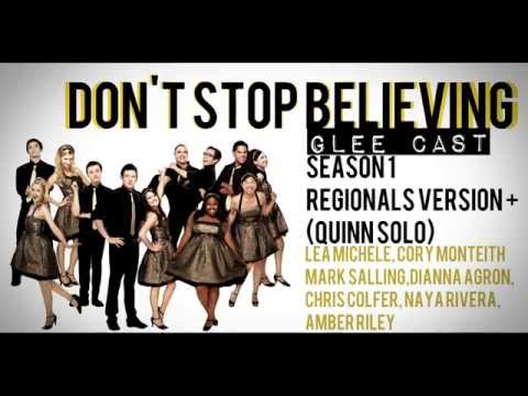 Glee- Don't Stop Believing (Regional's Version + Quinn Solo) Lyrics