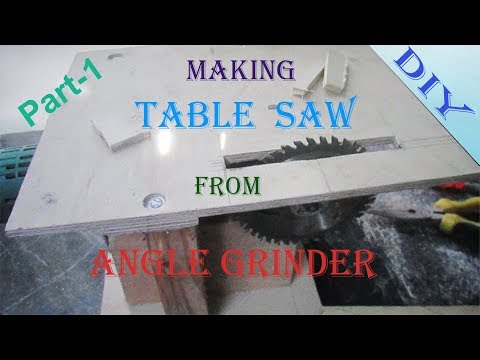 How to make a Table saw from angle grinder Part -1 // DIY Project.