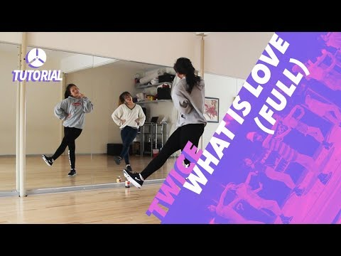 [FULL TUTORIAL] TWICE (트와이스) - WHAT IS LOVE? | Dance Tutorial by 2KSQUAD