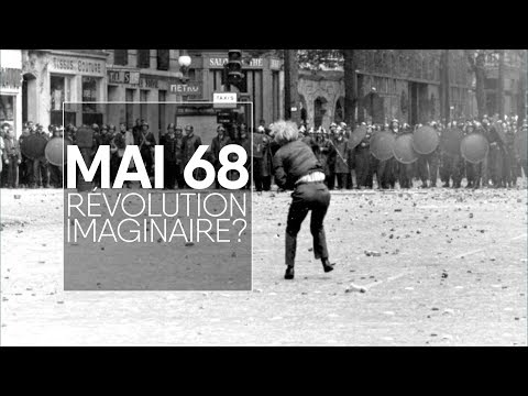 Mai 68, révolution imaginaire ?