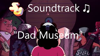 Repeat youtube video Steven Universe Soundtrack ♫ - Dad Museum