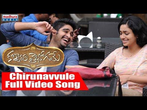ChirunavvuleFull Video Song | Kalyana Vaibhogame Telugu Movie | Naga Shaurya | Malavika Nair