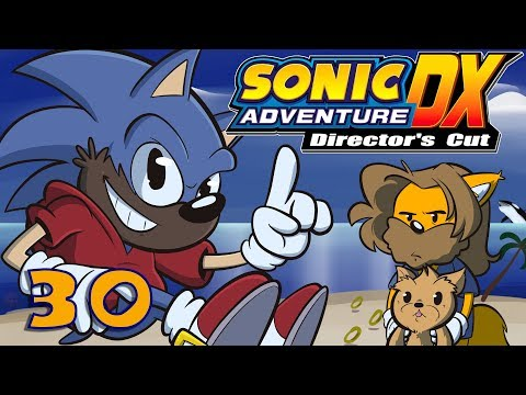 Sonic Adventure DX | Let's Play Ep. 30 | Sonic Adventure
