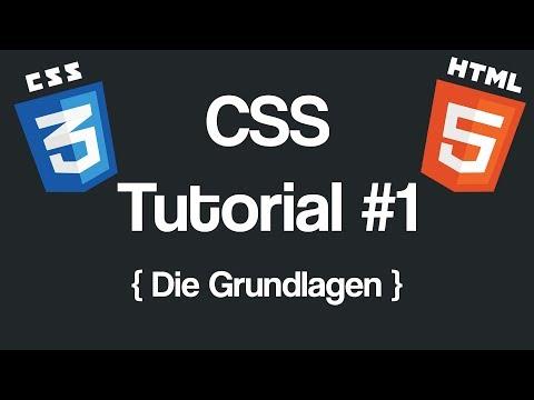 CSS Tutorial #1 - Die Grundlagen