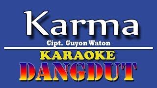 Karma (guyon waton) karaoke dangdut ...
