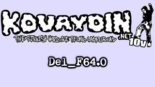 Del_F64.0 live @ Kovaydin.NET 10v