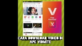 Cara Download Video Yang Ada Di Youtube MenggunakanApk Vidmite