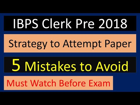 IBPS Clerk strategy to attempt paper || 5 mistakes you should avoid || IBPS Clerk 2018