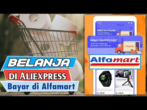 Cara Belanja di AliExpress Paling Mudah 2019 (Bayar di Alfamart).