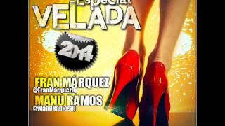 05. Especial Velada 2014 - Fran Márquez & Manu Ramos