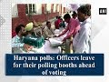 Haryana Polls: Officers Leave For Their Polling Booths Ahead Of Voting