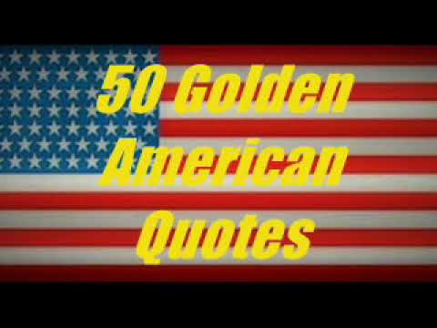 50 Golden American Quotes