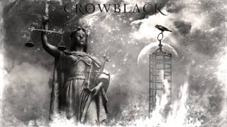 Crowblack - Burning Cage of Justice