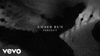 Amber Run - Perfect (Audio)