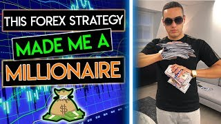 This Forex Strategy Made Me A Millionaire (For Beginners)
