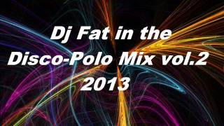 Dj Fat in the Disco-Polo mix vol.4 320kbp/s