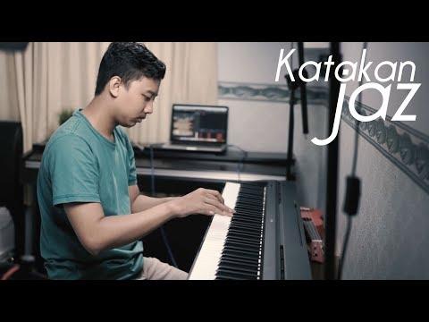 KATAKAN - JAZ Piano Cover